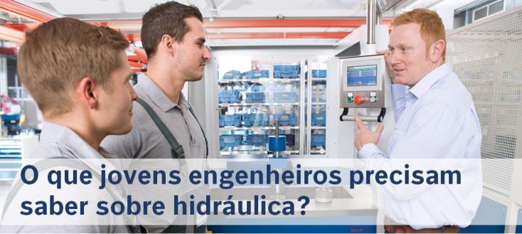 O que jovens engenheiros precisam saber sobre hidráulica?